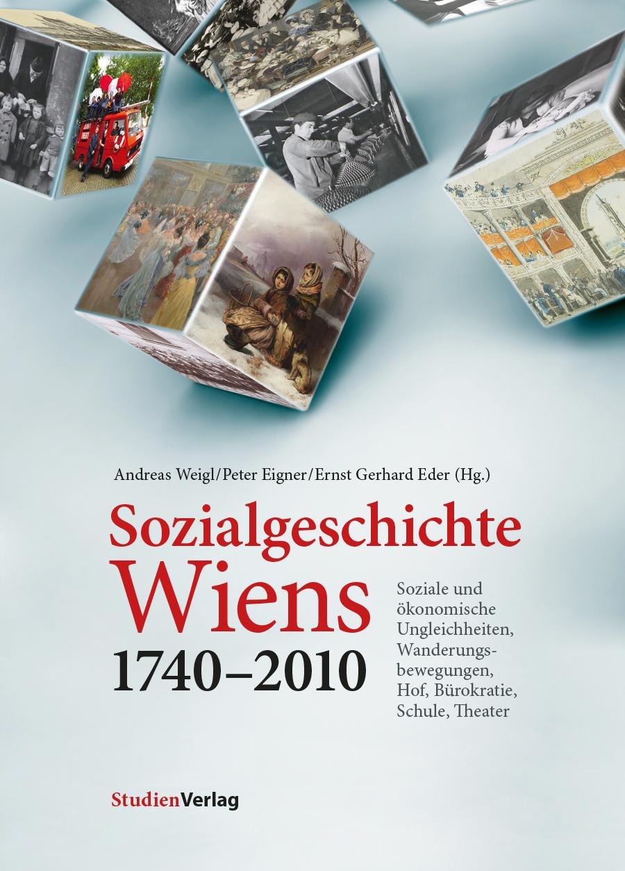 Sozialgeschichte Wiens 1740–2010