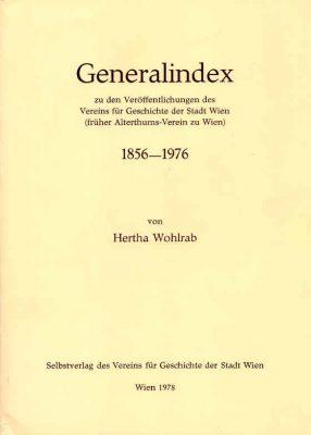 Titelblatt des Generalindex zu den Veröffentlichungen des Vereins für Geschichte der Stadt Wien 1856-1976