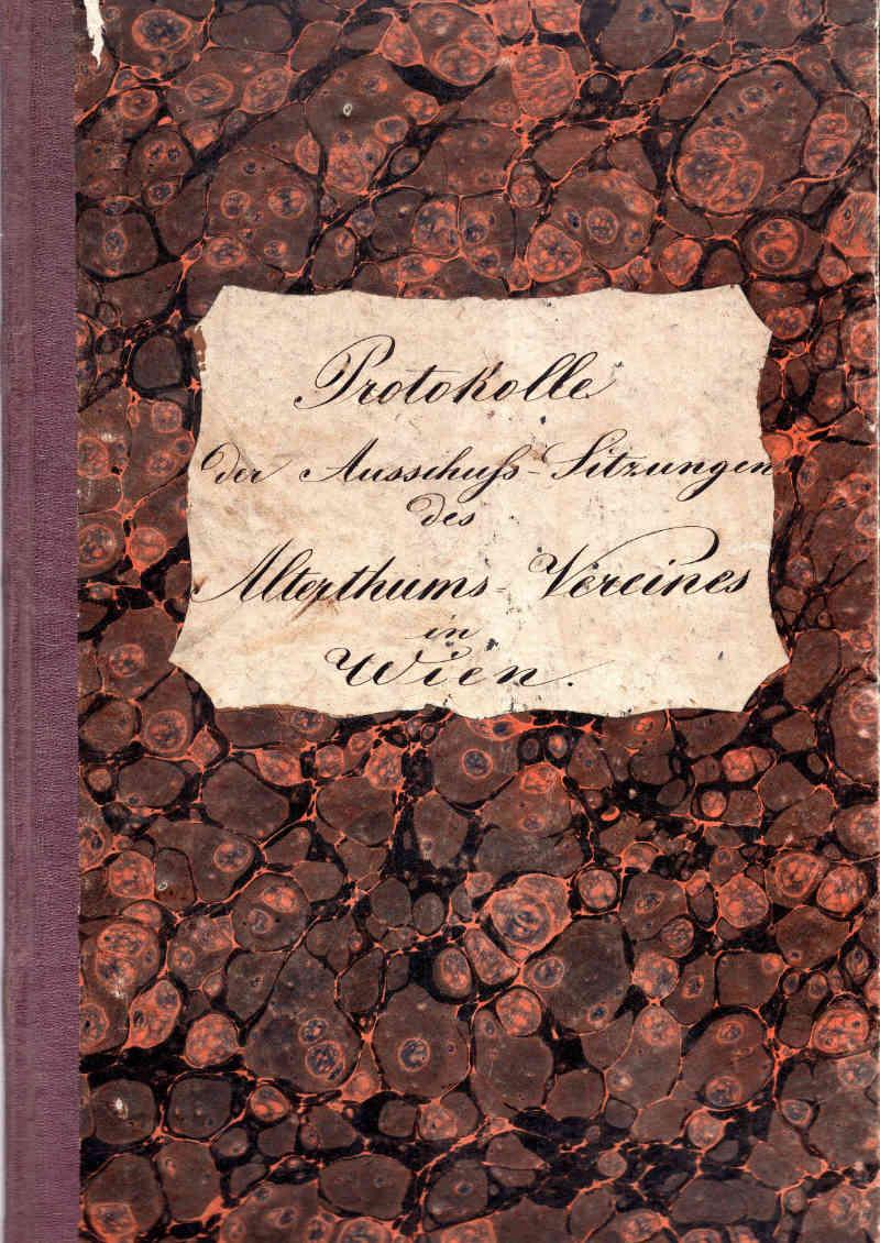 Protokoll der Vorstandssitzungen, 1858-1859 (WStLA, Verein für Geschichte der Stadt Wien, B1: 1)